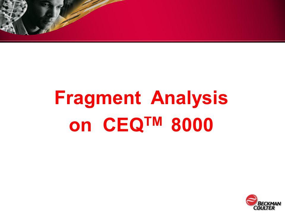 Fragment Analysis on CEQ TM 8000