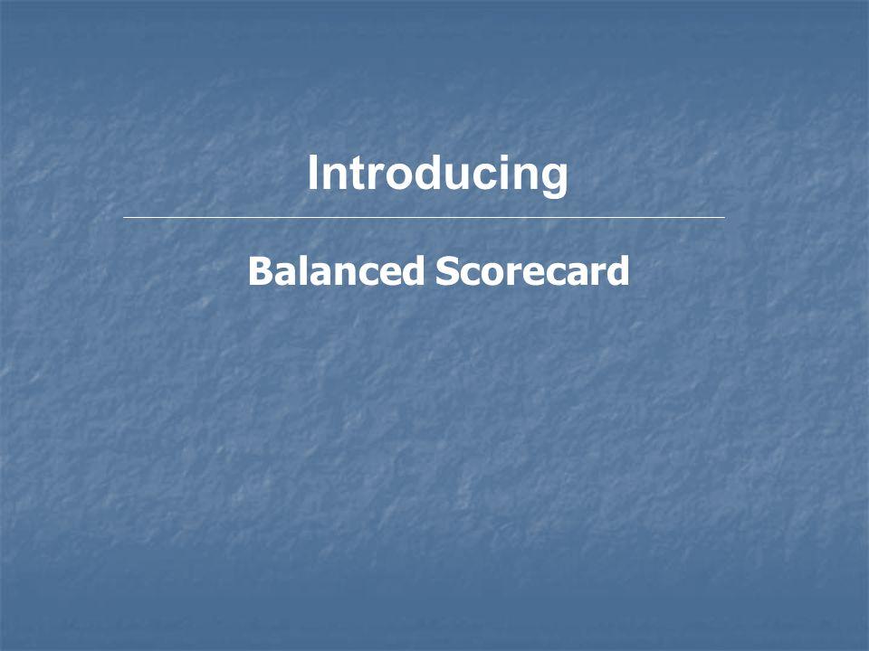 Introducing Balanced Scorecard