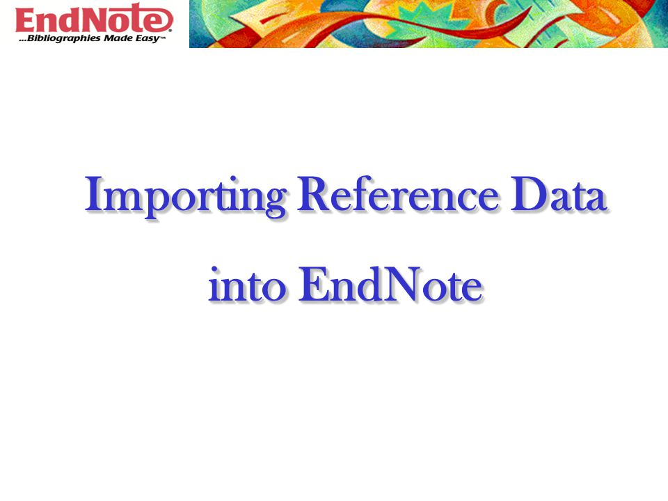 Importing Reference Data into EndNote