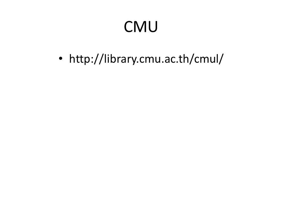 CMU http://library.cmu.ac.th/cmul/