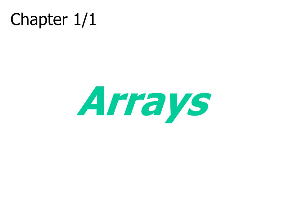 Chapter 1/1 Arrays