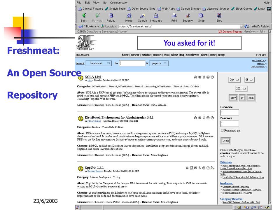 Opensource กับการพัฒนาเทคโนโลยีสารสนเทศของไทย 23/6/2003103 Freshmeat: An Open Source Repository