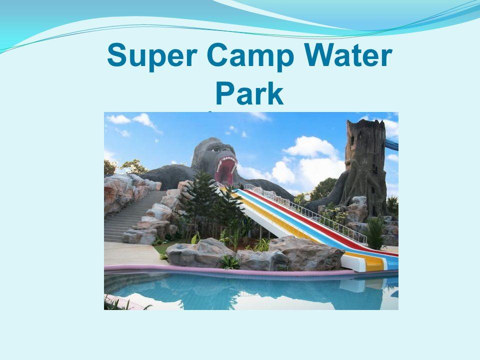 Super Camp Water Park สวนน้ำปากช่อง