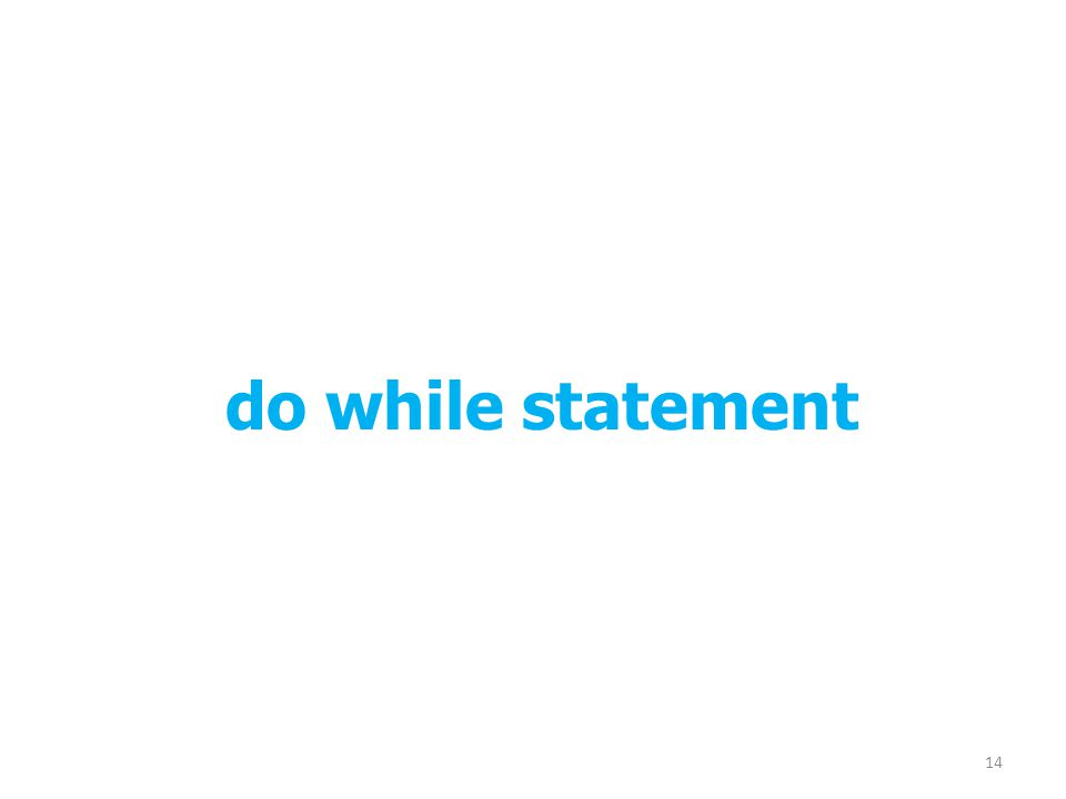 do while statement 14