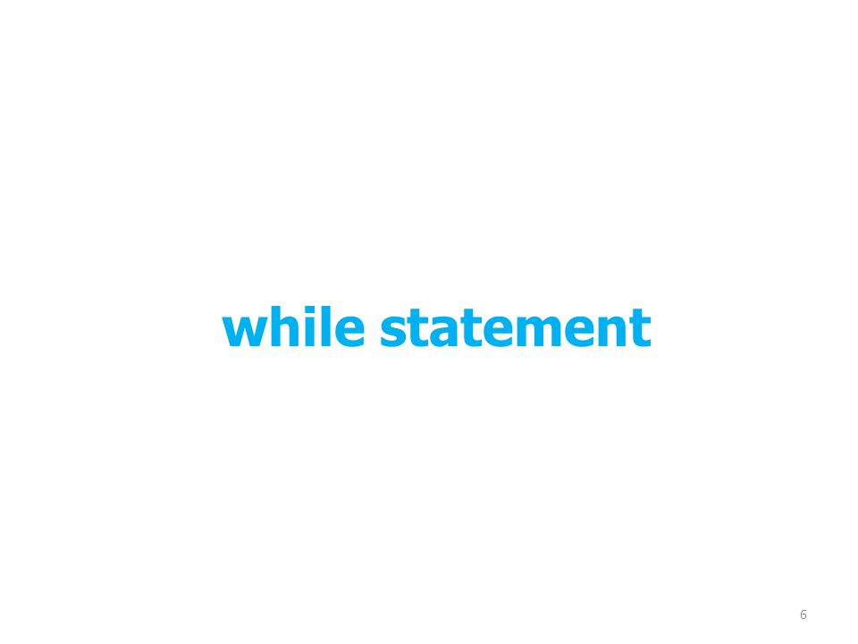 while statement 6