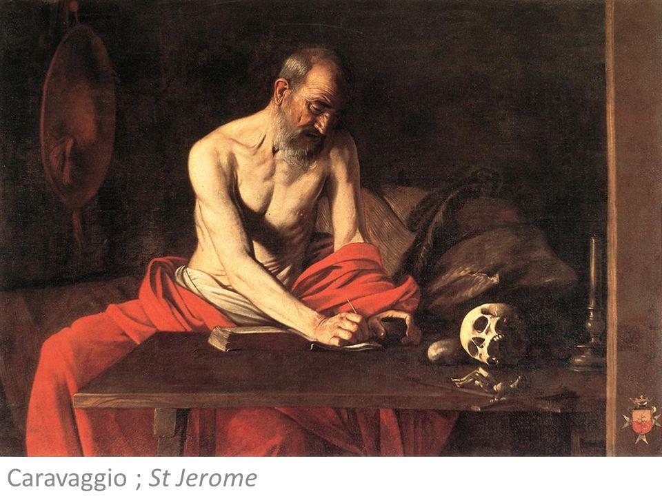 Caravaggio ; St Jerome