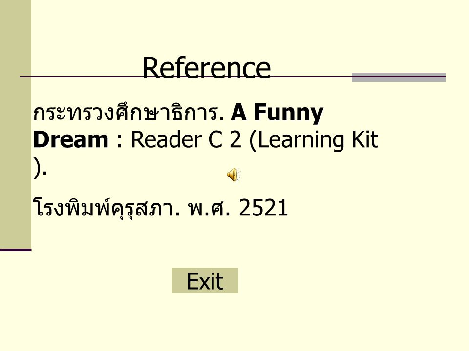 Reference A Funny Dream กระทรวงศึกษาธิการ. A Funny Dream : Reader C 2 (Learning Kit ).