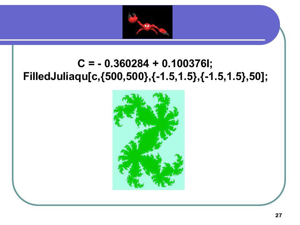 26 C = - 0.5 + 0.57I; FilledJuliaqu[c,{500,500},{-1.5,1.5},{-1.5,1.5},50];