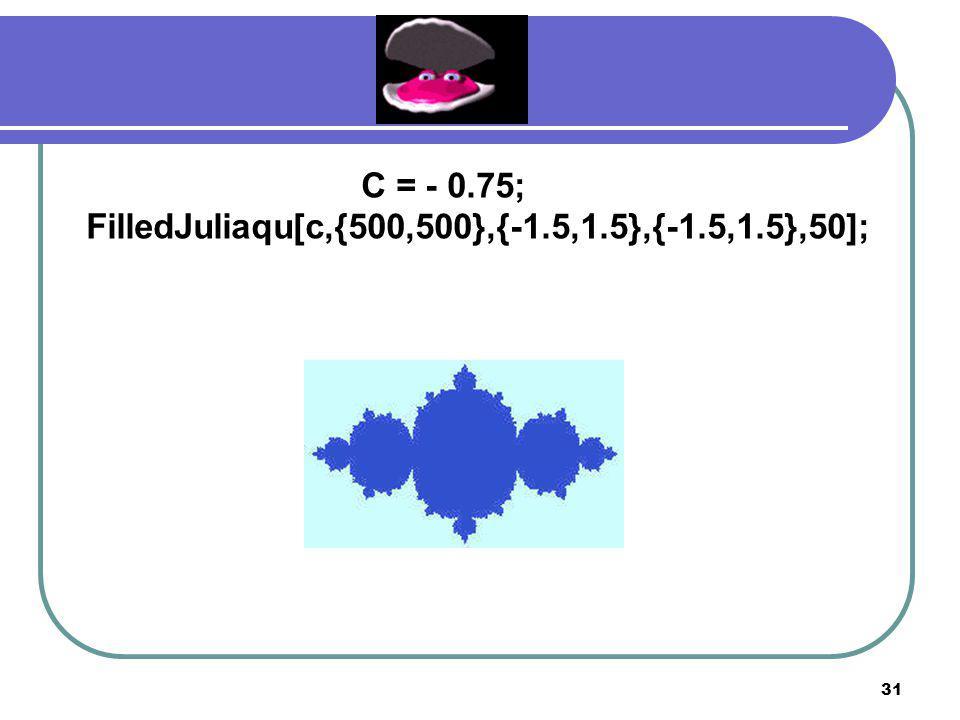 30 C = - 0.3 + 0.4I; FilledJuliaqu[c,{500,500},{-1.5,1.5},{-1.5,1.5},50];