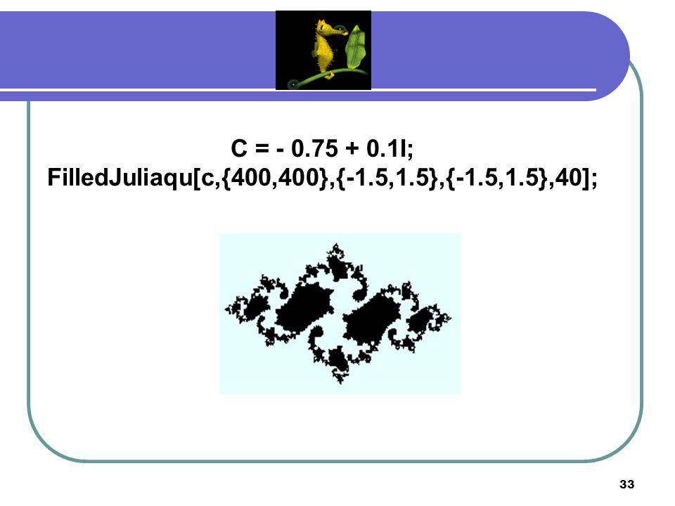 32 C = - 0.75 + 0.1I; FilledJuliaqu[c,{500,500},{-1.5,1.5},{-1.5,1.5},30];