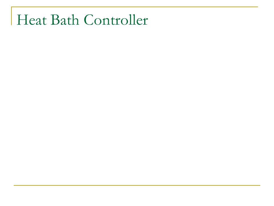 Heat Bath Controller