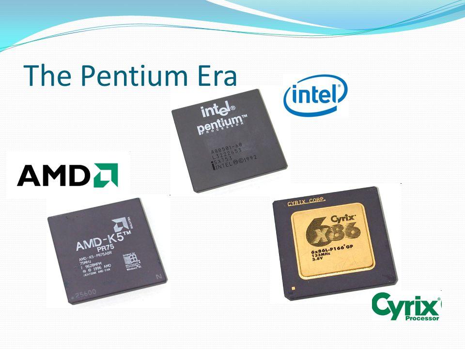The Pentium Era