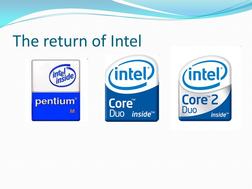The return of Intel