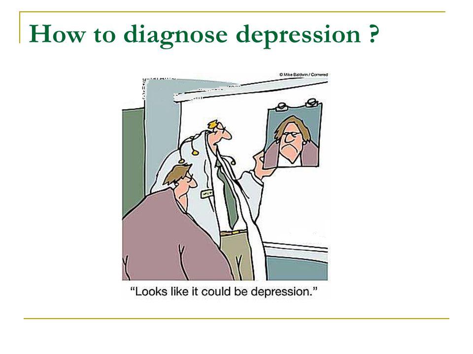 How to diagnose depression ?