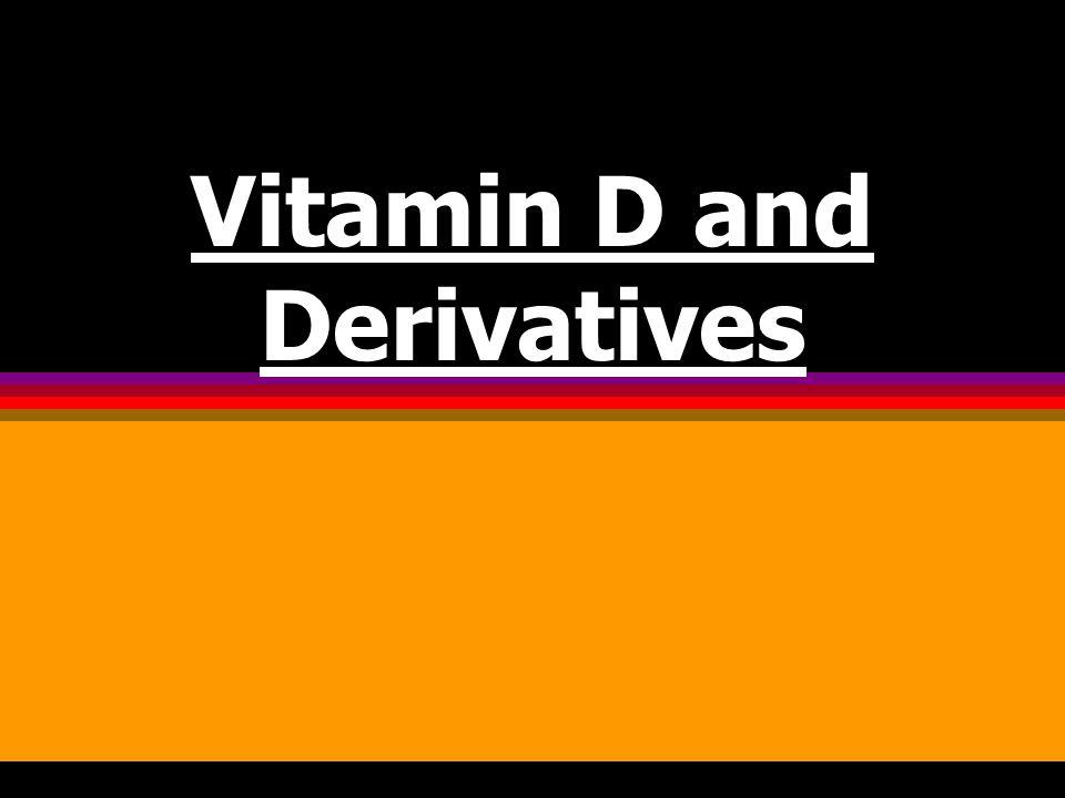 Vitamin D and Derivatives
