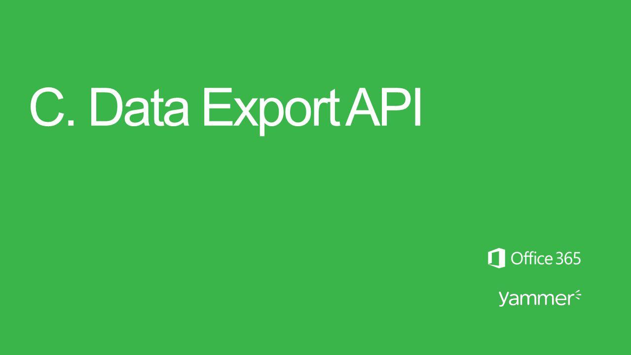 C. Data Export API
