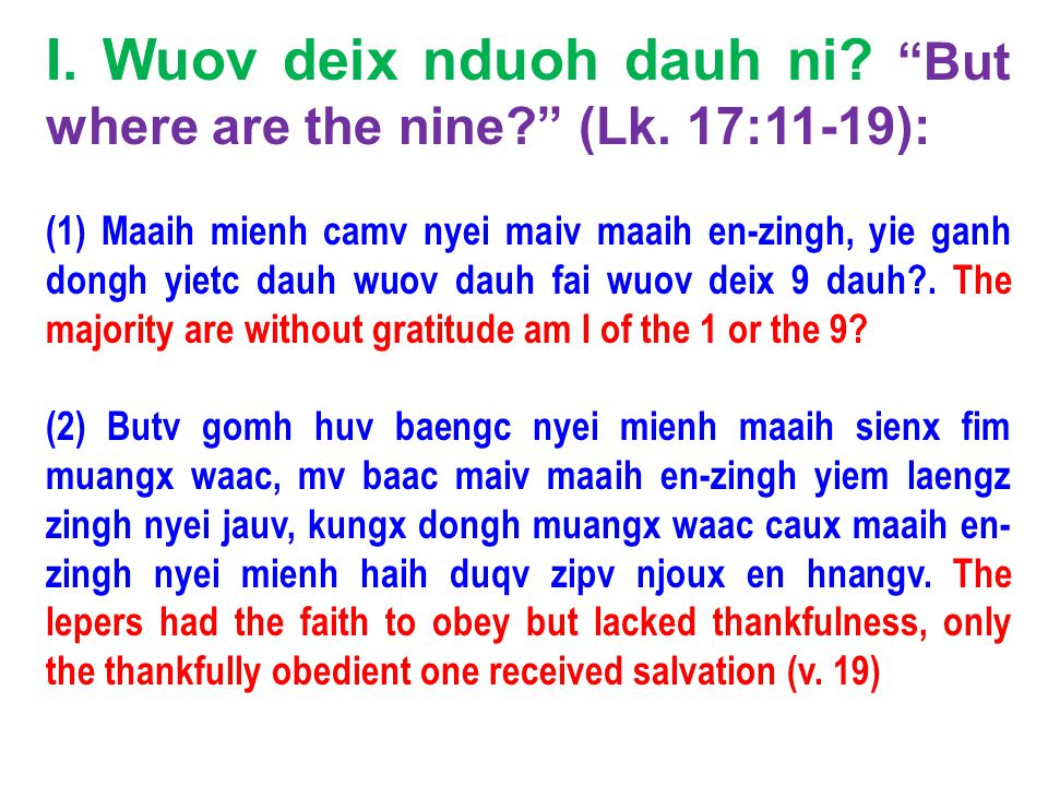 (b) O Yiem Hlang Jiex nyei ZIOUV aac, mienh dor-ziec, baaux nzung ceng meih nyei mengh se longx haic. (Singx Nzung 92:1) It is good to give thanks to the LORD, And to sing praises to Your name, O Most High (Ps.