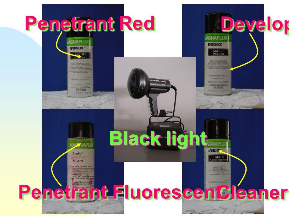 Penetrant Red Penetrant Fluorescent DeveloperDeveloper CleanerCleaner Black light