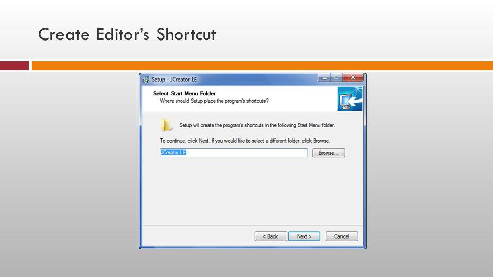 Create Editor's Shortcut