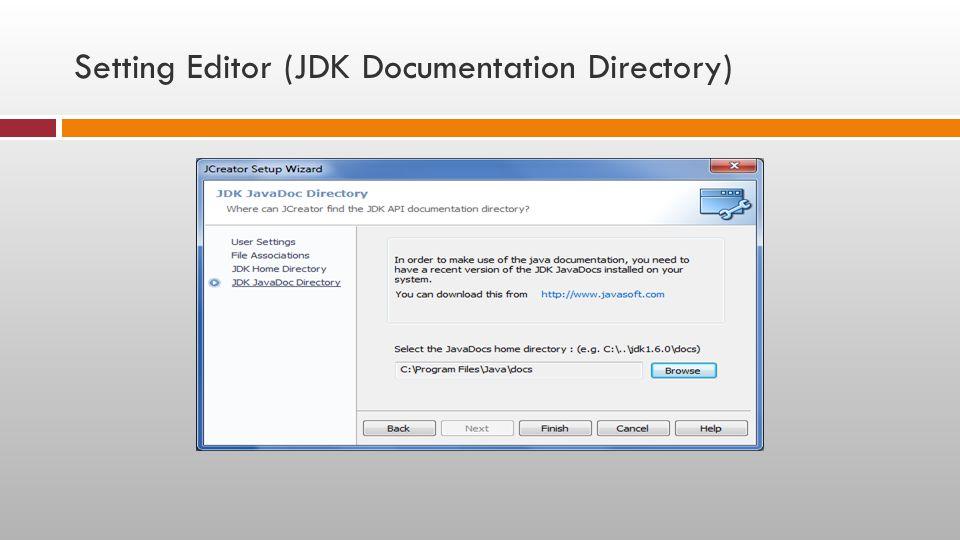 Setting Editor (JDK Documentation Directory)