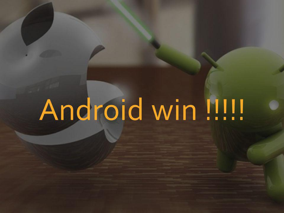 Android win !!!!!