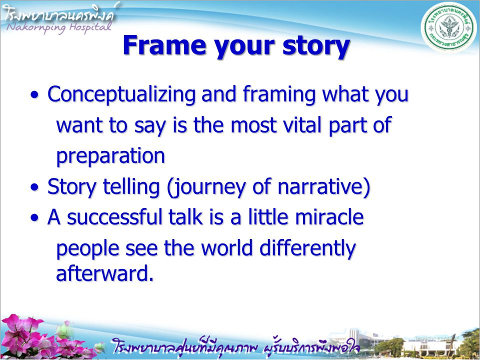 How to give a killer presentation ? 1.Frame your story 2.Plan your delivery 3.Develop stage presence 4.Plan the multimedia 5.Putting it together Lesso
