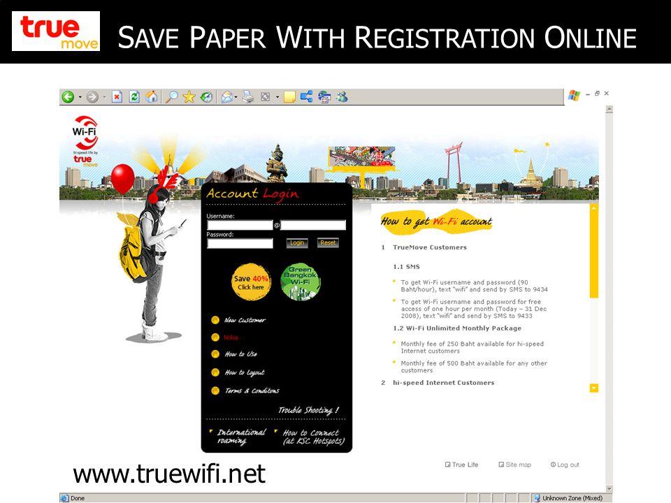 10 S AVE P APER W ITH R EGISTRATION O NLINE www.truewifi.net