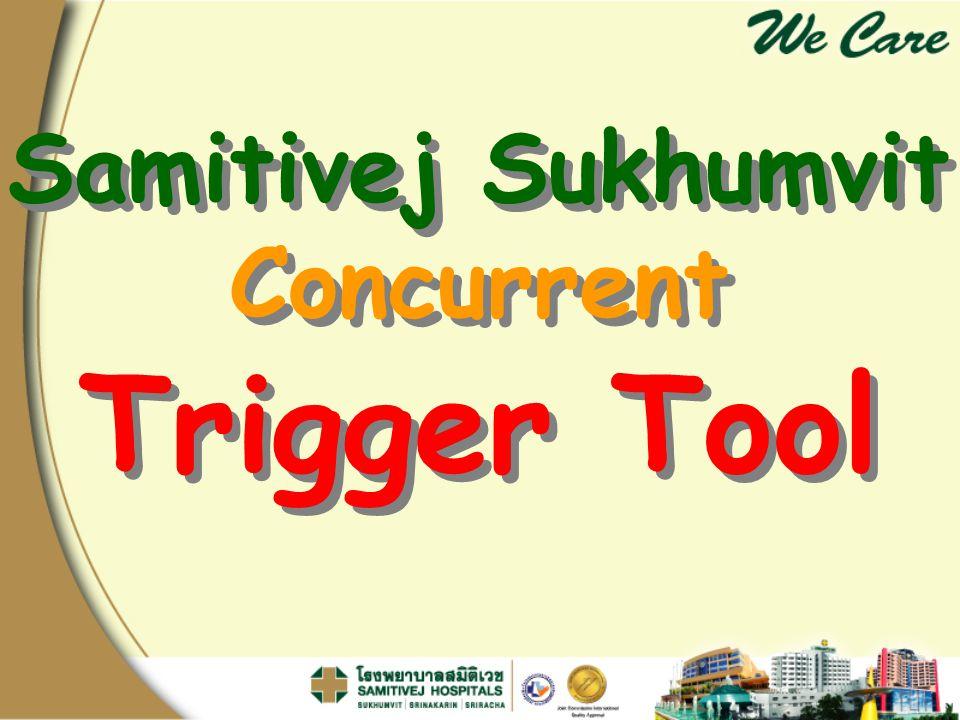Samitivej Sukhumvit Concurrent Trigger Tool Samitivej Sukhumvit Concurrent Trigger Tool