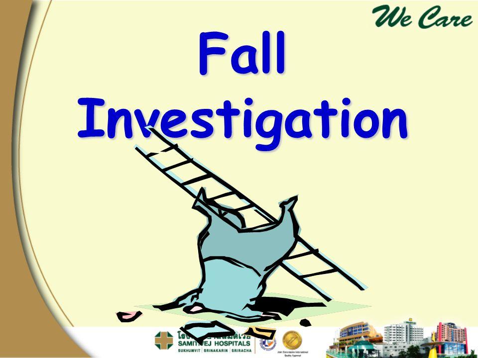 Fall Investigation