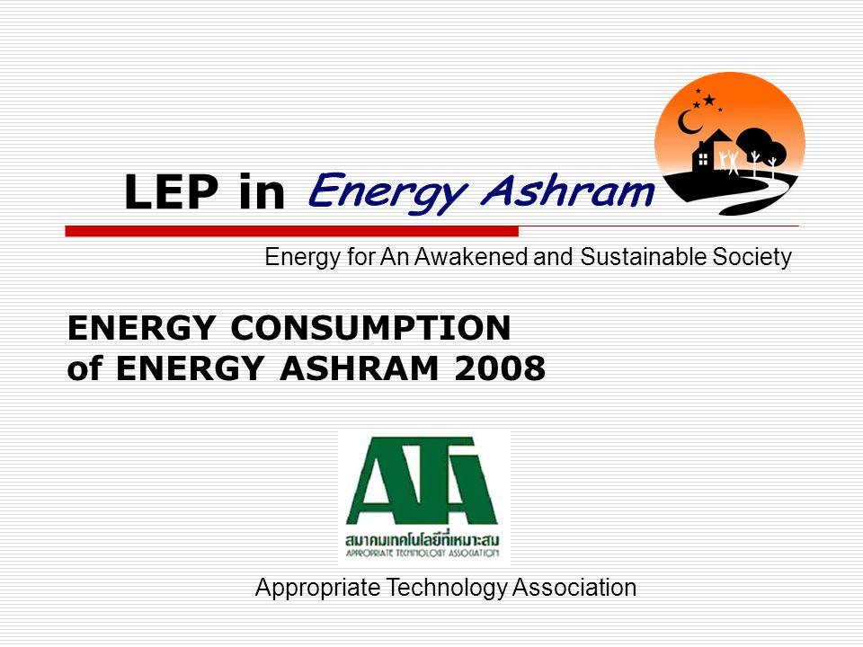 Concept of LEP in Energy Ashram