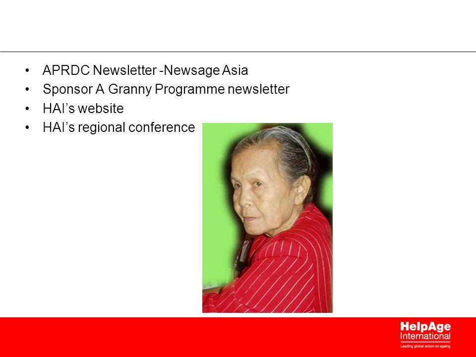 APRDC Newsletter -Newsage Asia Sponsor A Granny Programme newsletter HAI's website HAI's regional conference