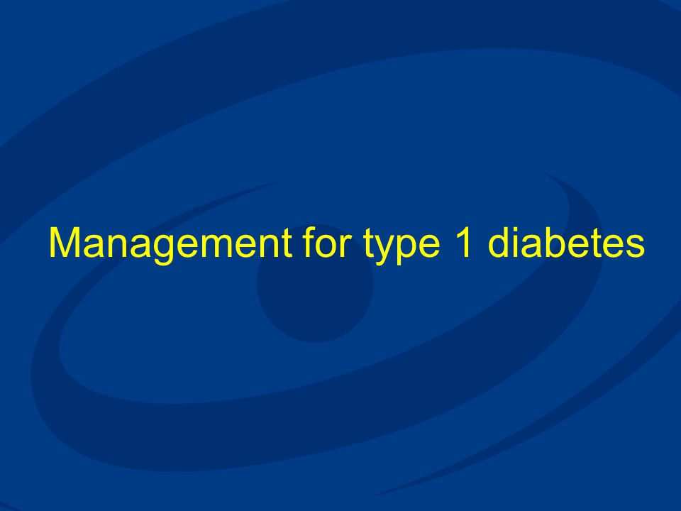Management for type 1 diabetes