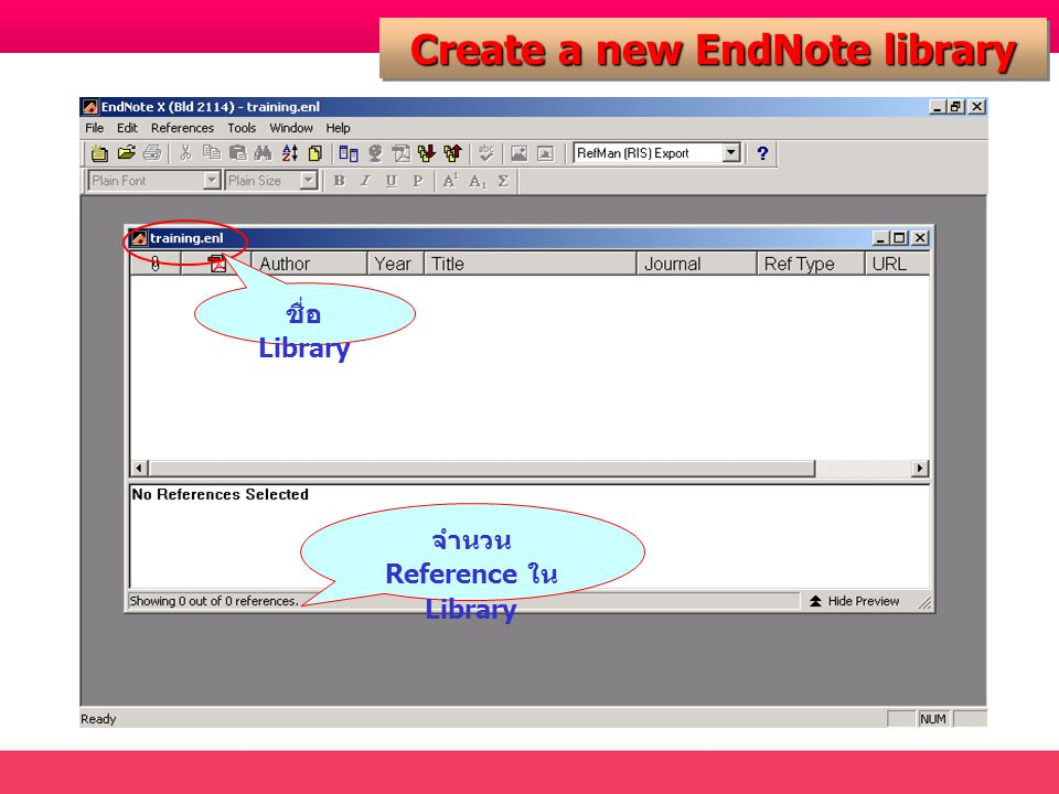 Create a new EndNote library ชื่อ Library จำนวน Reference ใน Library