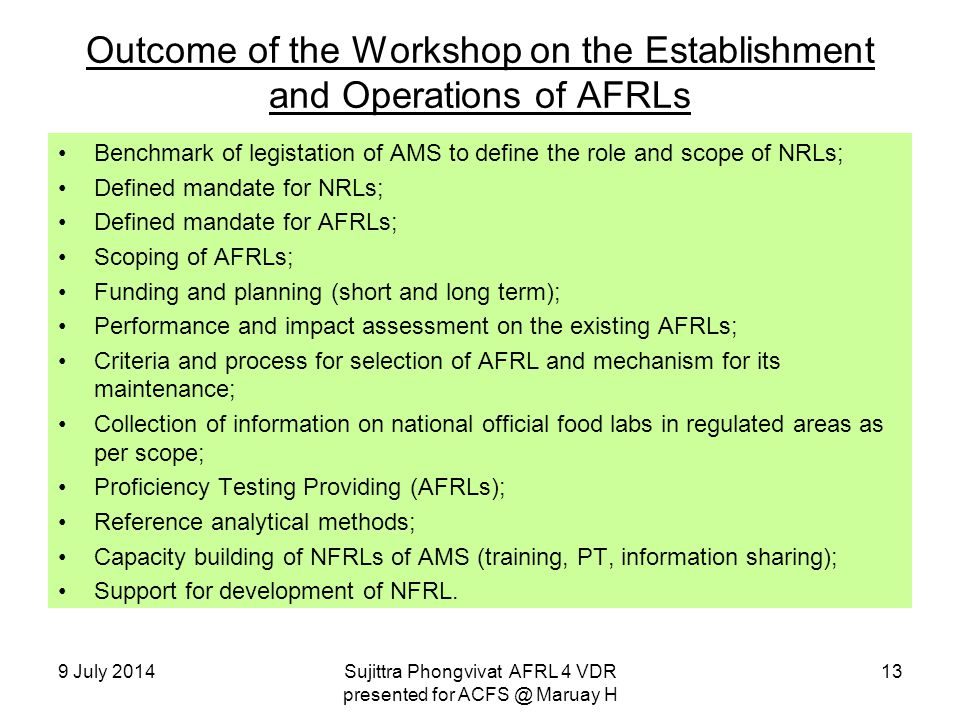 Outcome of the Workshop on the Establishment and Operations of AFRLs Benchmark of legistation of AMS to define the role and scope of NRLs; Defined man