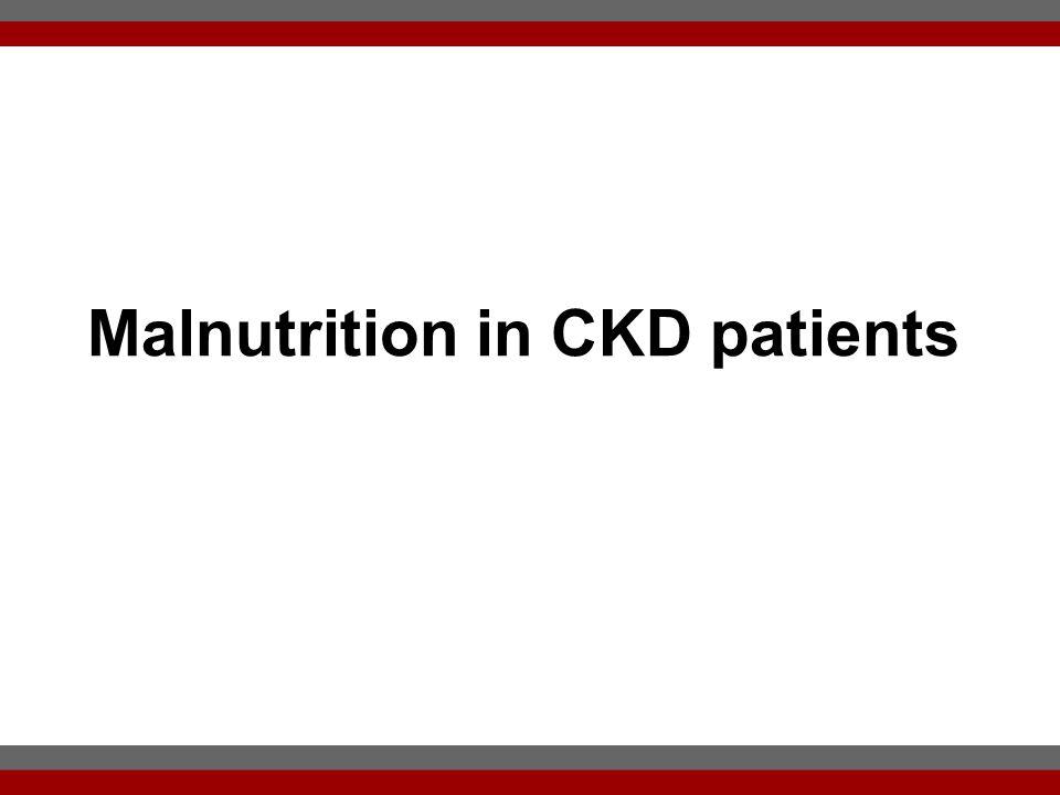 Malnutrition in CKD patients