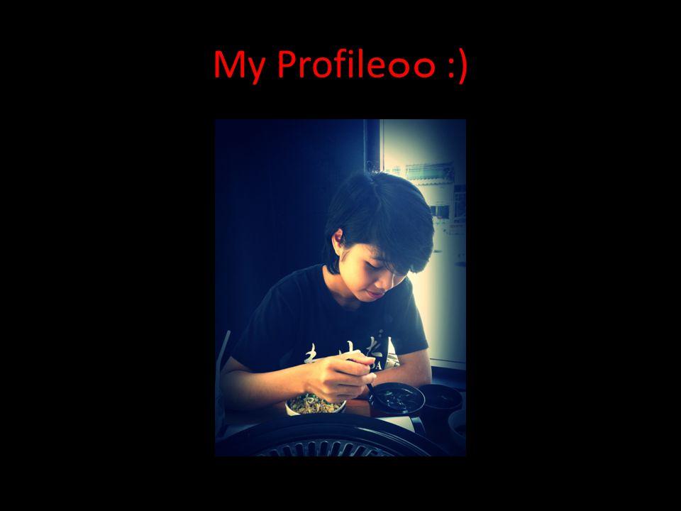 My Profile ๐๐ :)