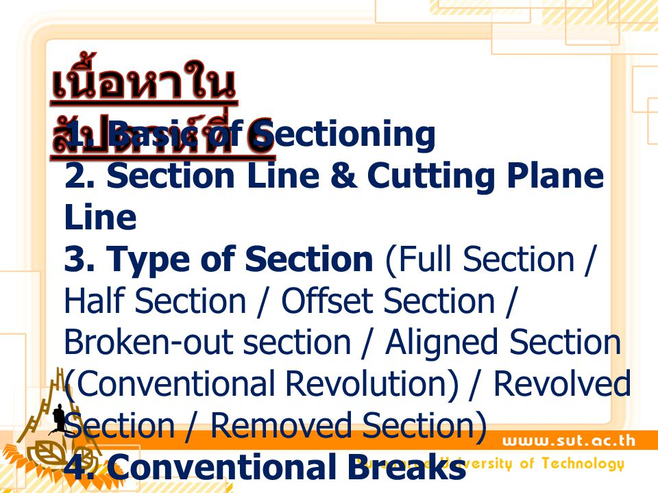 1.Basic of Sectioning 2. Section Line & Cutting Plane Line 3.