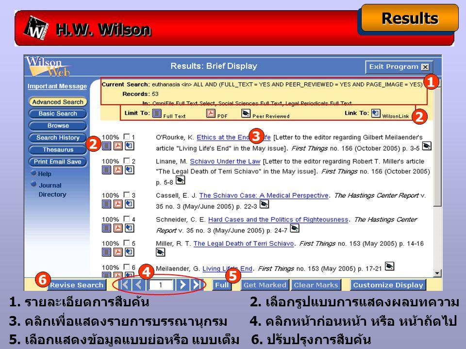H.W. Wilson ResultsResults 5. เลือกแสดงข้อมูลแบบย่อหรือ แบบเต็ม 6.