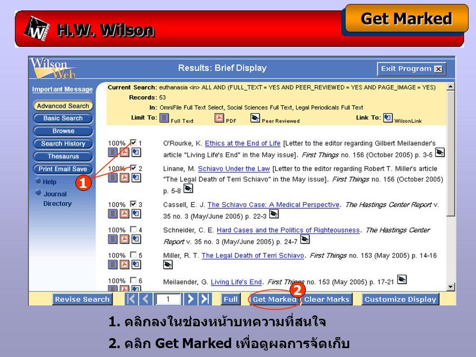 H.W.Wilson Print, Email, Save 1. คลิกปุ่ม Print Email Save 2.