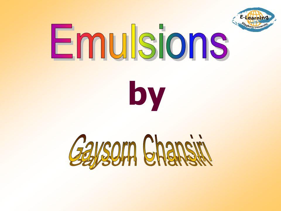  ปรากฏการณ์ที่ emulsion แยกเป็นสองชั้น  reversible  2 types - upward creaming ( - ) o/w - downward creaming ( + ) w/o Creaming V = d 2 ( i - e ) g / 18 y