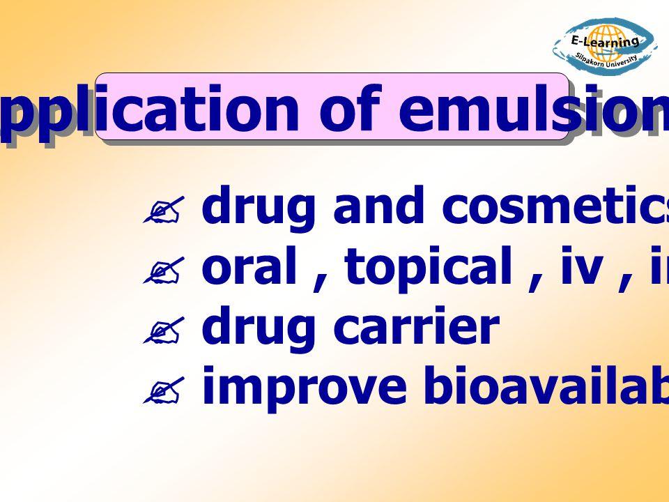 การตรวจชนิดของอิมัลชัน 1.Dilution test : emulsion สามารถผสมได้กับ ext.