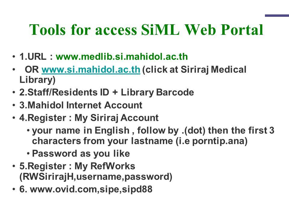Only for Siriraj Communities 2. Member Login SiML Member Login