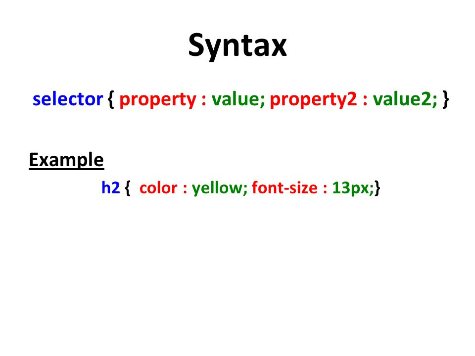 Selector Type 1.Type Selector body{ background-color:#00FF00; } 2.