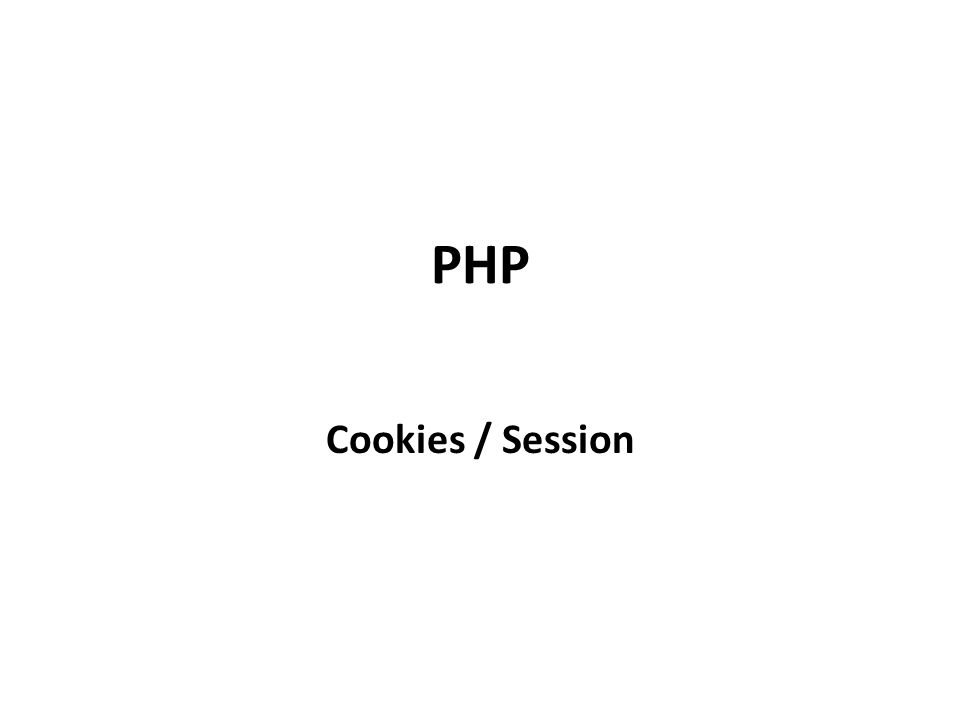 PHP Cookies / Session