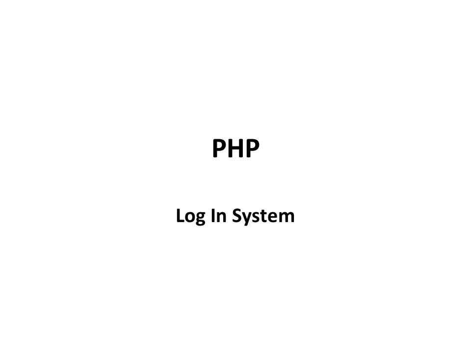 PHP Log In System