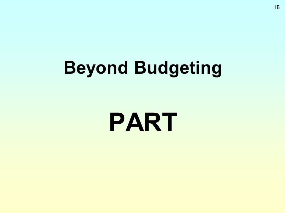 18 Beyond Budgeting PART