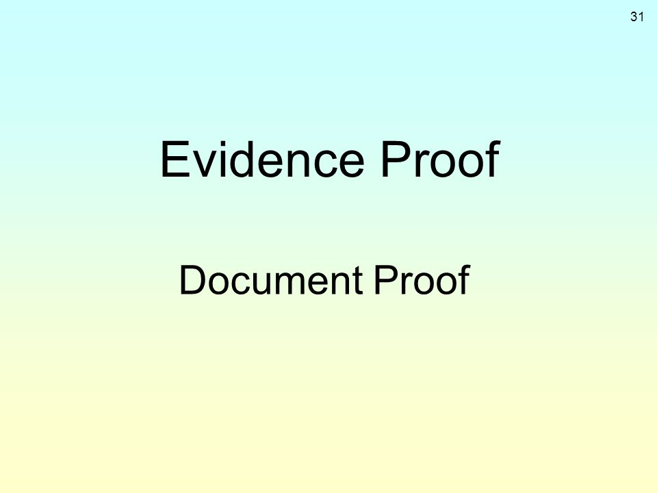 31 Evidence Proof Document Proof