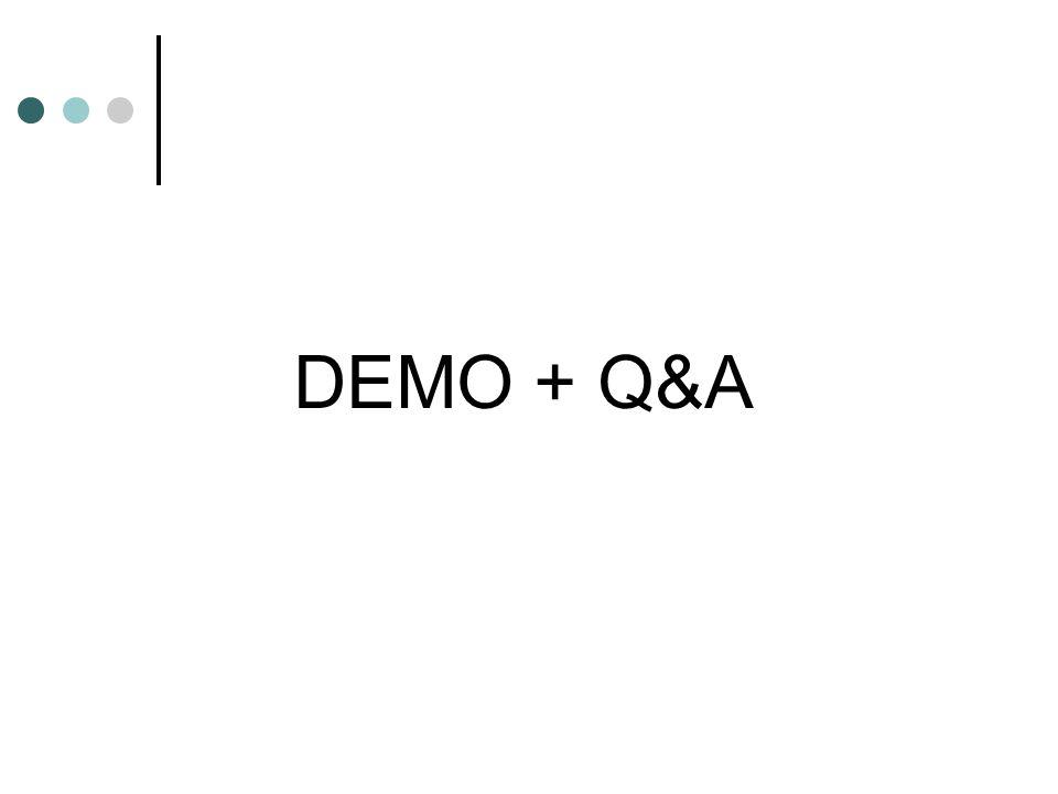 DEMO + Q&A