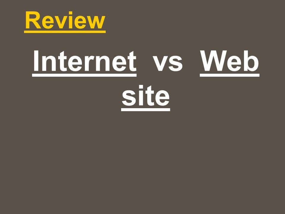 Review Internet vs Web site