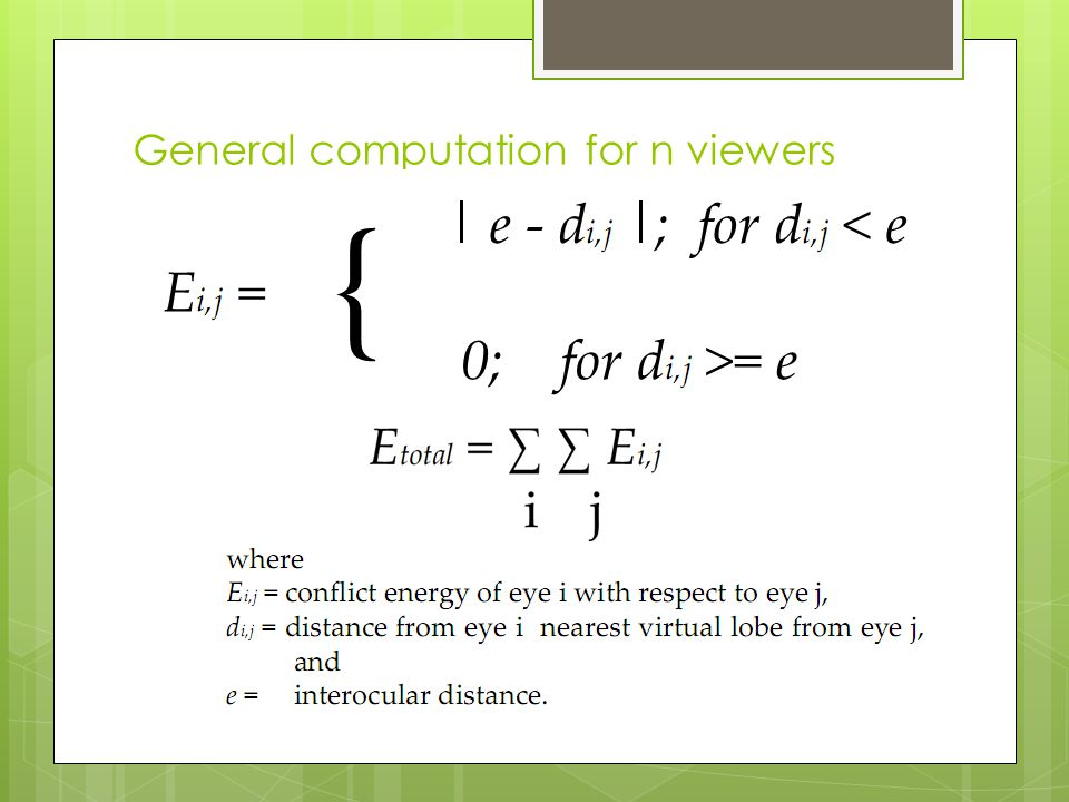 General computation for n viewers